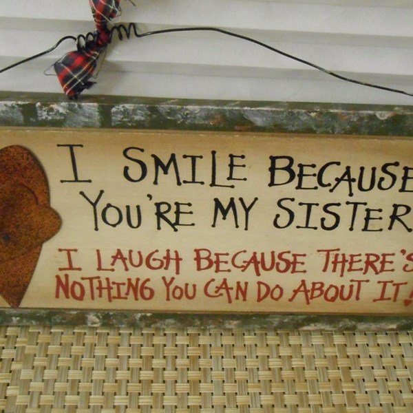 I_Smile_Because_Youre_My_Sister